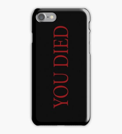 You Died iPhone Case/Skin
