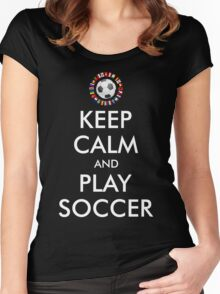 2016 KEEP CALM and PLAY SOCCER Women's Fitted Scoop T-Shirt