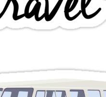 Must Travel Campervan  Sticker