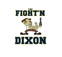 The Fight'n Dixon Earl Photographic Print