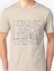 Tyrion Lannister Quote Unisex T-Shirt