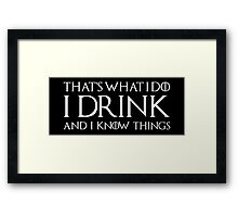 Tyrion Lannister - quote Framed Print