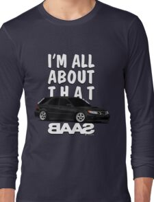 All About That BAAS Long Sleeve T-Shirt