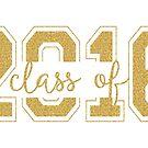 Modern Text Design Graduation Class Of 2016 Gold Glitter by artonwear