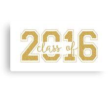 Modern Text Design Graduation Class Of 2016 Gold Glitter Canvas Print