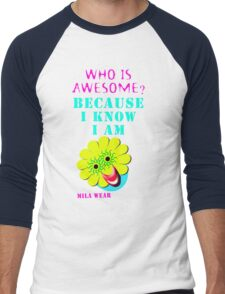I know I am awesome by Mila Wear Men's Baseball ¾ T-Shirt