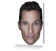 Matthew McConaughey Greeting Card