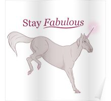 Stay Fabulous Poster
