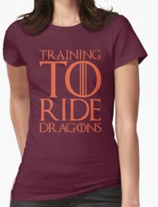 Training To Ride Dragons - Game Of Thrones T-Shirt