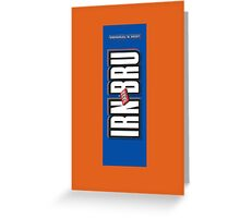 IRN BRU Greeting Card