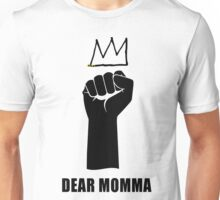Dear Momma Unisex T-Shirt