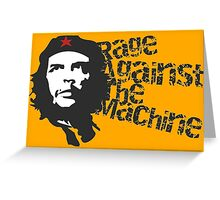 Che against the machine. Greeting Card