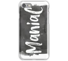 Maniac White Marker on Black Ink  iPhone Case/Skin
