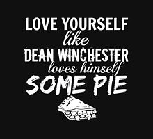 Love Yourself like Dean Winchester Loves Himself Some Pie - Supernatural Unisex T-Shirt