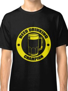Beer Drinking Champion Classic T-Shirt