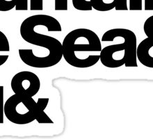 It's Only Mountains & Sea & Prince & Me Sticker