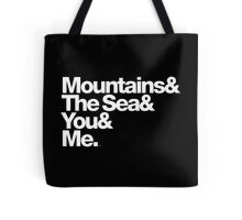 It's Only Mountains & Sea & Prince & Me Tote Bag