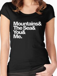 It's Only Mountains & Sea & Prince & Me Women's Fitted Scoop T-Shirt