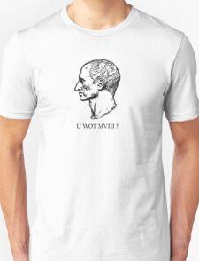 Roman Numerals: U Wot M8? T-Shirt