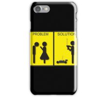 The problem and the solution iPhone Case/Skin
