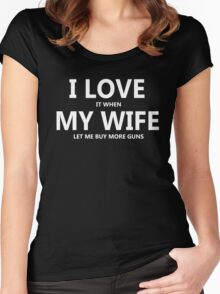 I Love My Wife Buy More Guns Women's Fitted Scoop T-Shirt