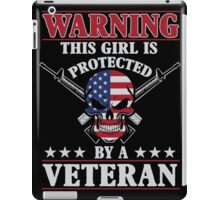 This Girl Is Protected By A Veteran iPad Case/Skin