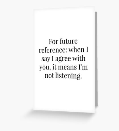 Elementary Conversation Quote Greeting Card