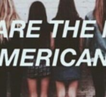 We Are The New Americana Halsey  Sticker
