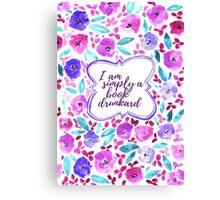 I am simply a book drunkard - Watercolor Flower Pattern Canvas Print