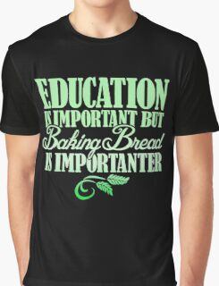 Education is- mportant Graphic T-Shirt