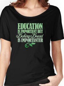 Education is- mportant Women's Relaxed Fit T-Shirt
