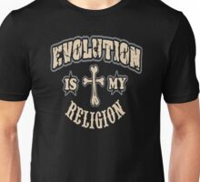 Evolution is my religion Unisex T-Shirt