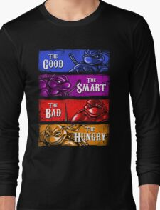 The Good, The Smart, The Bad, and The Hungry Long Sleeve T-Shirt