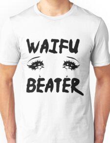Waifu Beater Unisex T-Shirt