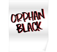 ORPHAN BLACK // BLACK ON RED Poster