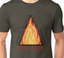 Things We Lost In the Fire Unisex T-Shirt
