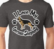I Love My German Shepherd Tee Shirt Unisex T-Shirt