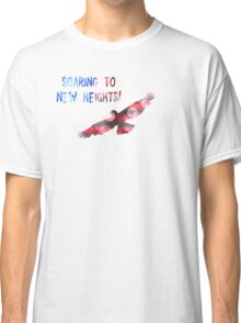 SOARING TO NEW HEIGHTS Classic T-Shirt
