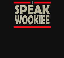Speak wookiee Unisex T-Shirt