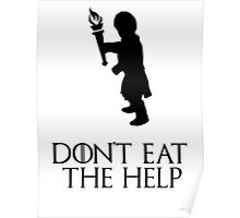 Game of thrones Tyrion Lannister Dont eat the help Poster