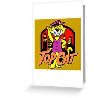 TOP CAT Greeting Card