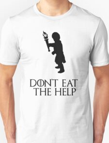 Game of thrones Tyrion Lannister Dont eat the help T-Shirt
