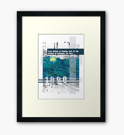 "Monkey Island's: ""From Melee to Monkey and all the islands in between, my love..."" Framed Print"