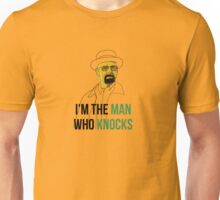 the man who knocks Unisex T-Shirt