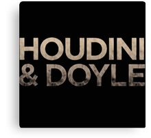 Houdini and Doyle Tv Series Canvas Print