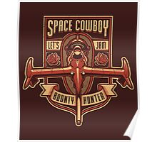 Space Cowboy - Bounty Hunter Poster