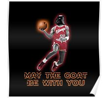 May The GOAT Be With You! Poster