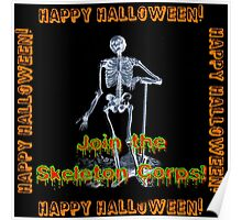 Join The Skeleton Corps Poster