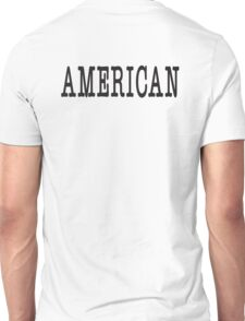 AMERICAN, America, United Staes of America, Patriot, Typewriter font, Pure & Simple Unisex T-Shirt