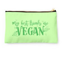 my best friends are VEGAN Studio Pouch